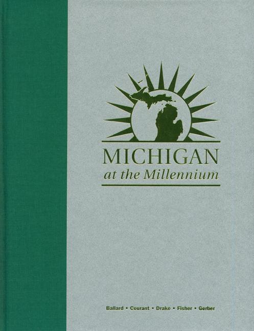 Michigan at the Millennium: A Benchmark and Analysis of Its Fiscal and Economic Structure als Buch (gebunden)