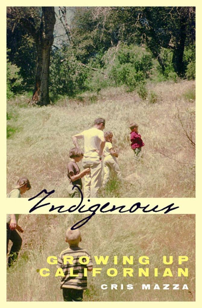 Indigenous: Growing Up Californian als Taschenbuch