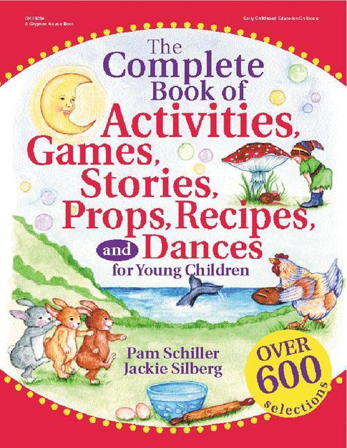 The Complete Book of Activities, Games, Stories, Props, Recipes, and Dances als Buch (gebunden)
