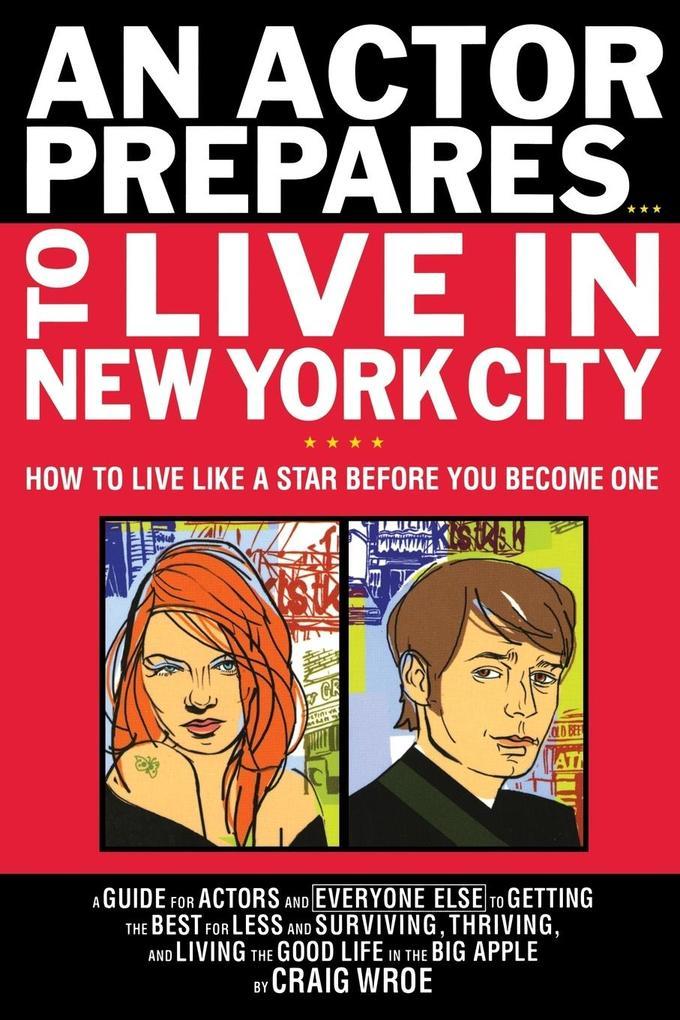 An Actor Prepares to Live in New York City als Taschenbuch