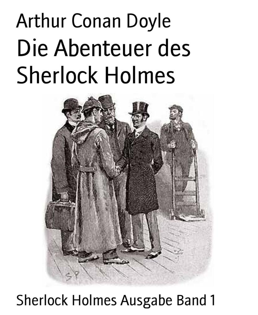 Die Abenteuer des Sherlock Holmes als eBook epub