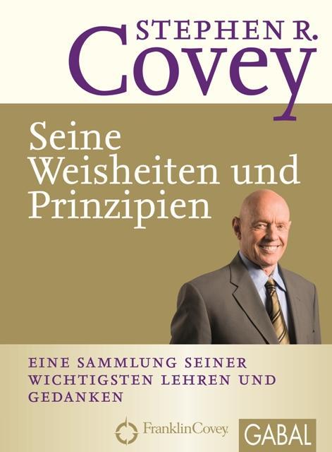 Stephen R. Covey - Seine Weisheiten und Prinzipien als eBook epub