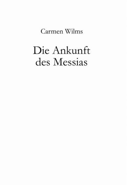Die Ankunft des Messias als Buch (gebunden)