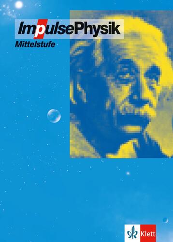 Impulse Physik 7-10. Mittelstufe. Neubearbeitung. Bundesausgabe als Buch (gebunden)