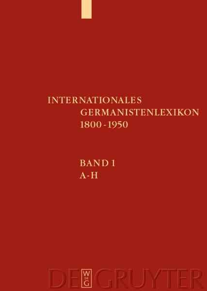 Internationales Germanistenlexikon 1800-1950 als Buch (gebunden)