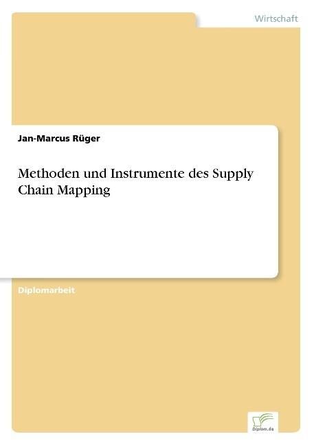 Methoden und Instrumente des Supply Chain Mapping als Buch (kartoniert)