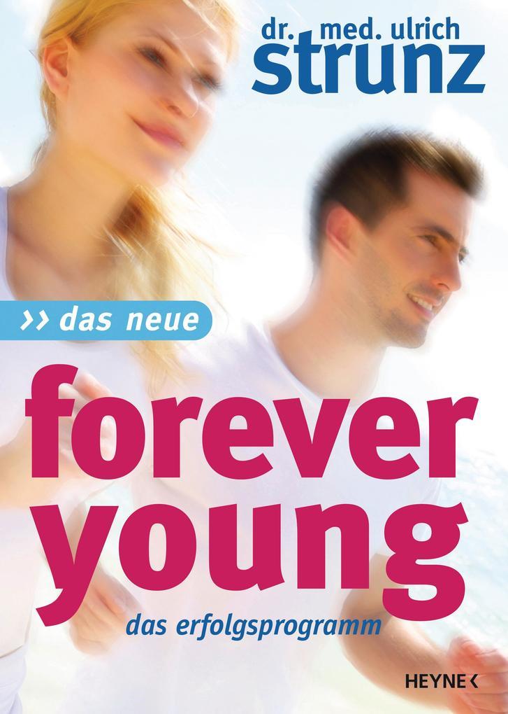 Das Neue Forever Young als eBook epub