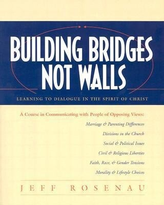 Building Bridges Not Walls: Learning to Dialogue in the Spirit of Christ als Taschenbuch