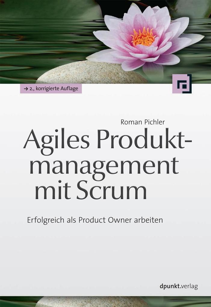 Agiles Produktmanagement mit Scrum als eBook epub