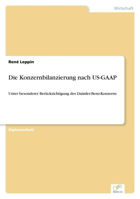 Die Konzernbilanzierung nach US-GAAP als Buch (kartoniert)
