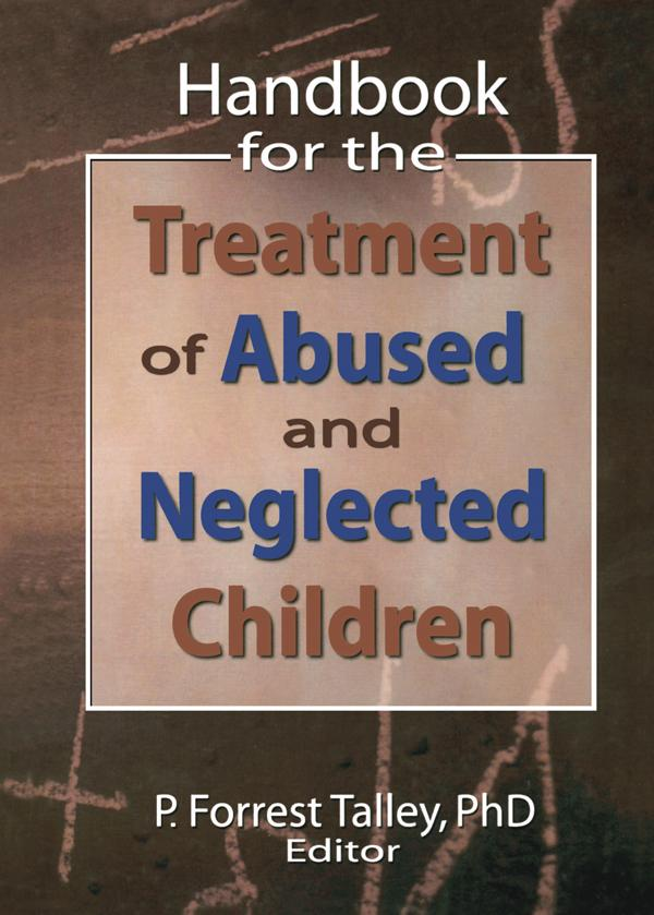Handbook for the Treatment of Abused and Neglected Children als eBook pdf