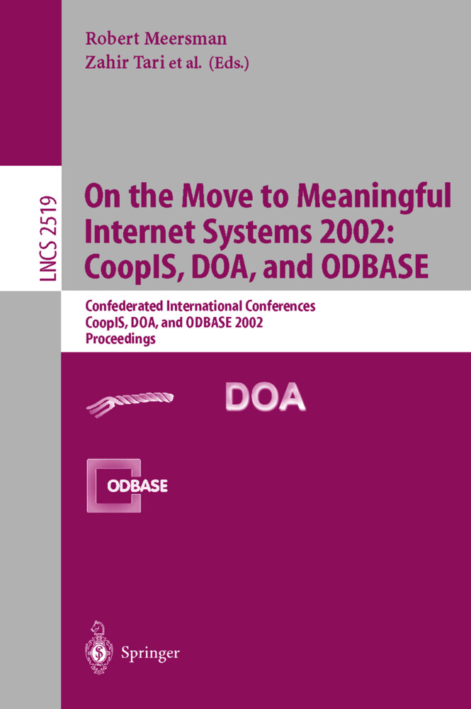 On the Move to Meaningful Internet Systems 2002: CoopIS, DOA, and ODBASE als Buch (kartoniert)