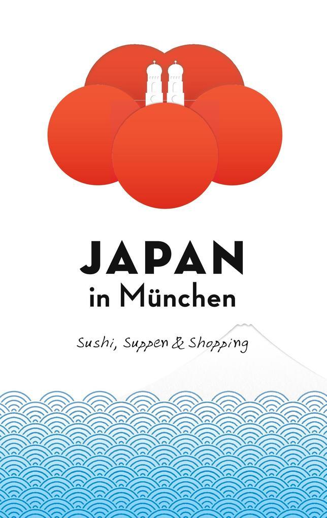 Japan in München als Buch (kartoniert)
