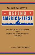 "Defend America First: The Antiwar Editorials of the ""Saturday Evening Post,"" 1939-1942 als Taschenbuch"