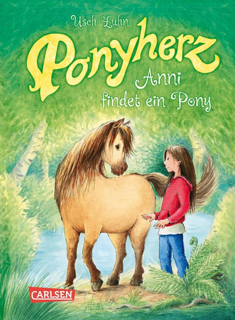 Ponyherz 1: Anni findet ein Pony als eBook epub