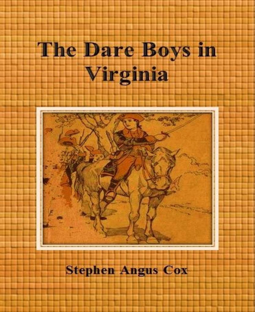 The Dare Boys in Virginia als eBook epub