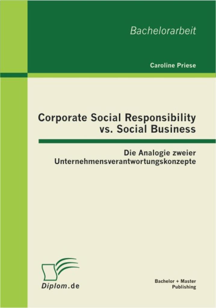 Corporate Social Responsibility vs. Social Business: Die Analogie zweier Unternehmensverantwortungskonzepte als eBook pdf