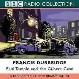 Paul Temple And The Gilbert Case als Hörbuch CD