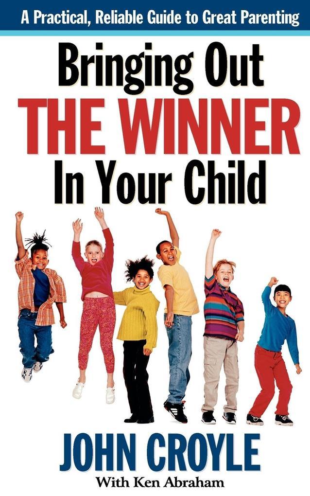 Bringing Out the Winner in Your Child als Taschenbuch