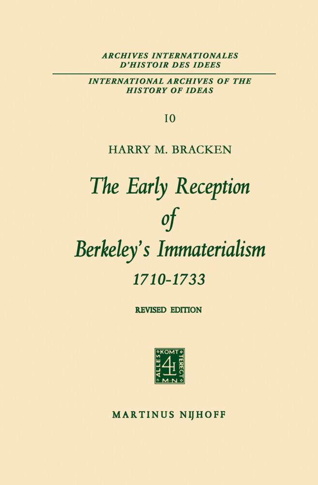 The Early Reception of Berkeley's Immaterialism 1710-1733 als Buch (gebunden)