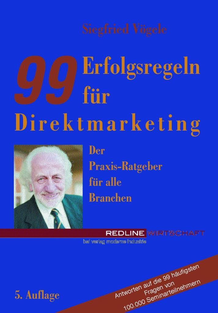 99 Erfolgsregeln für Direktmarketing als eBook epub