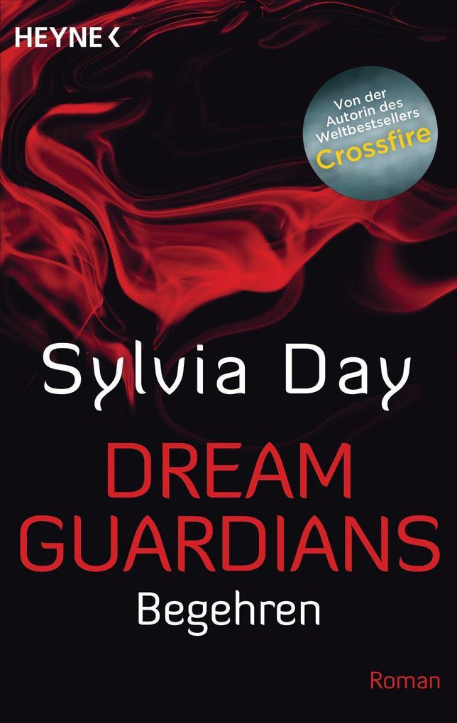 Dream Guardians - Begehren als eBook