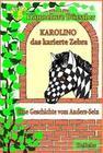 Karolino, das karierte Zebra - Eine Geschichte vom Anders-Sein
