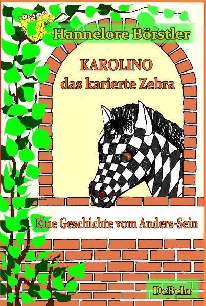 Karolino, das karierte Zebra - Eine Geschichte vom Anders-Sein als eBook epub