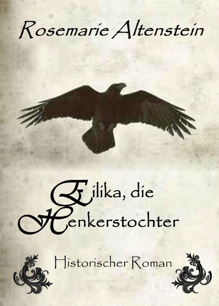 Eilika, die Henkerstochter - Historischer Roman als eBook epub