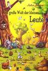 Die große Welt der kleinen Leute - Gute-Nacht-Geschichten