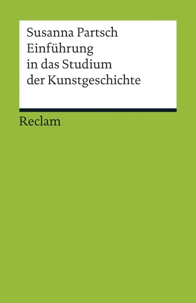 Einführung in das Studium der Kunstgeschichte als eBook epub