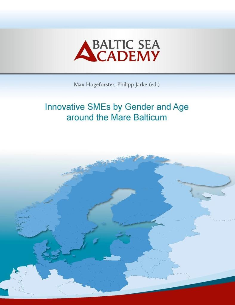 Innovative SMEs by Gender and Age around the Mare Balticum als eBook epub