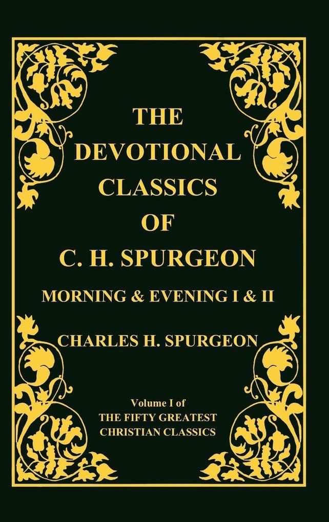 Devotional Classics of C. H. Spurgeon als Buch (gebunden)