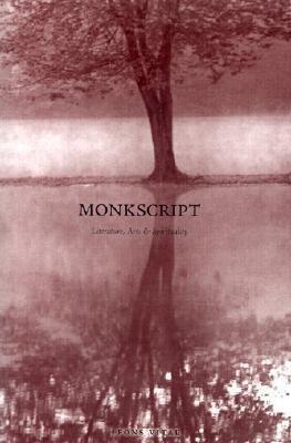 Monkscript: Literature, Arts & Spirituality als Taschenbuch
