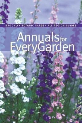 Annuals for Every Garden als Taschenbuch