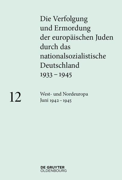 West- und Nordeuropa Juni 1942 - 1945 als Buch (gebunden)