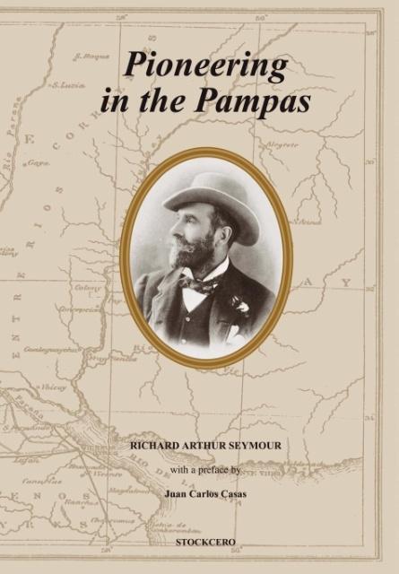 Pioneering in the Pampas als Buch (gebunden)