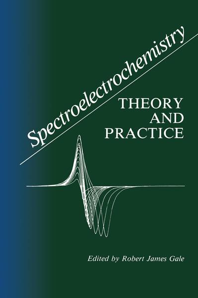 Spectroelectrochemistry: Theory and Practice als Buch (gebunden)