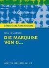 Die Marquise von O... von Heinrich von Kleist. Königs Erläuterungen.