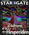STAR GATE 046: Die goldenen Äpfel der Hesperiden