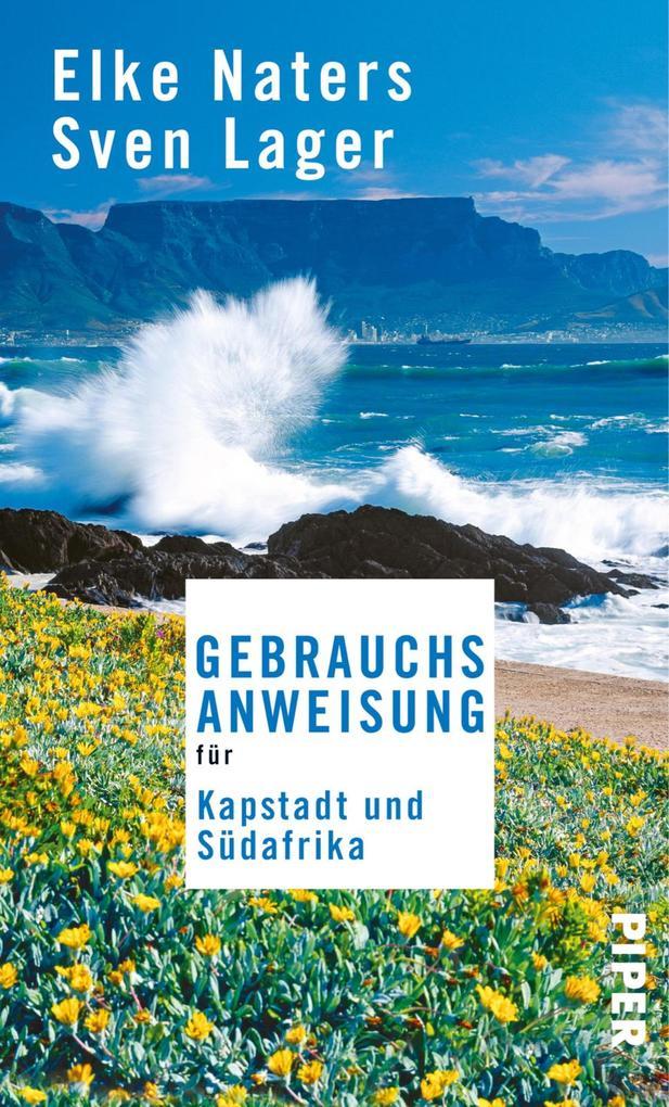 Gebrauchsanweisung für Kapstadt und Südafrika als eBook epub