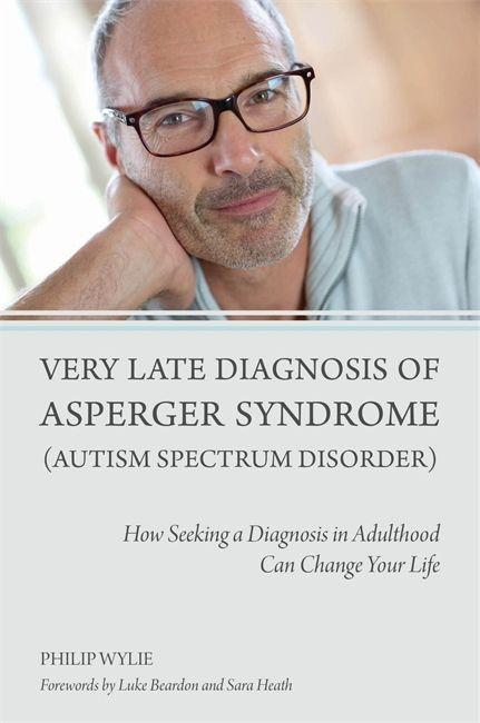 Very Late Diagnosis of Asperger Syndrome (Autism Spectrum Disorder) als Taschenbuch