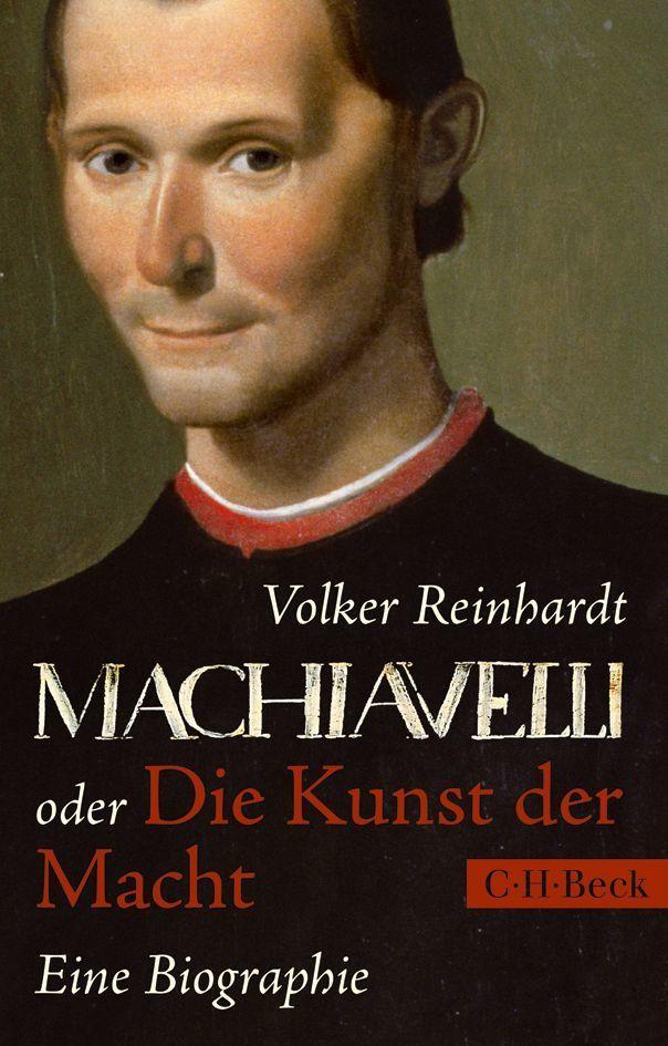 Machiavelli oder Die Kunst der Macht als Taschenbuch