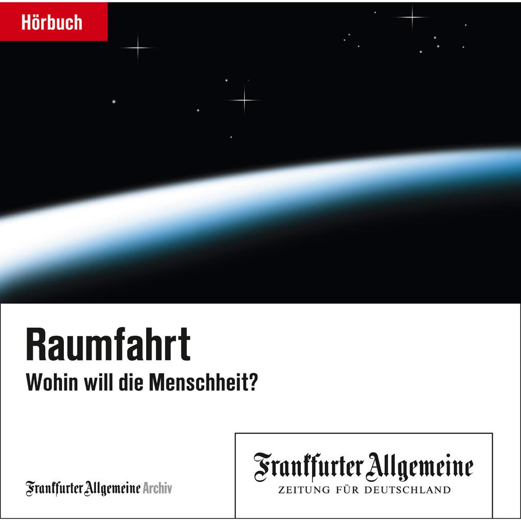 Raumfahrt als Hörbuch Download