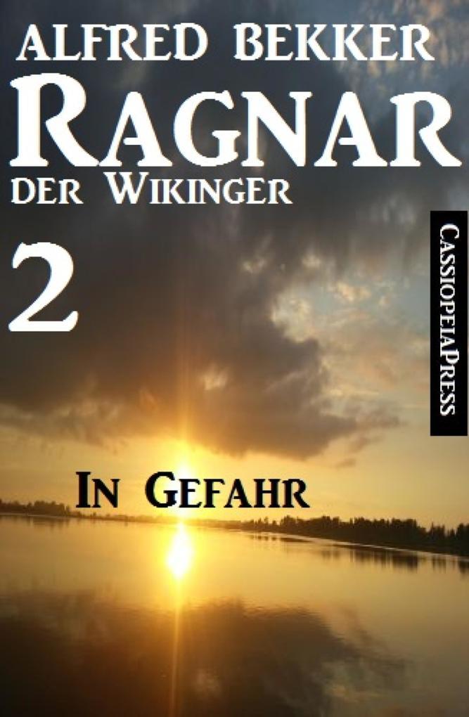 Ragnar der Wikinger 2: In Gefahr als eBook epub