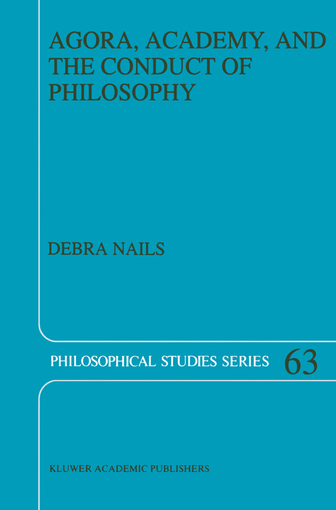 Agora, Academy, and the Conduct of Philosophy als Buch (gebunden)