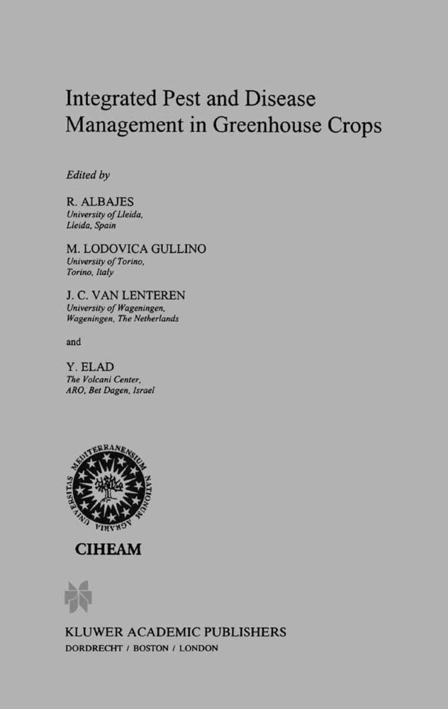 Integrated Pest and Disease Management in Greenhouse Crops als Buch (gebunden)
