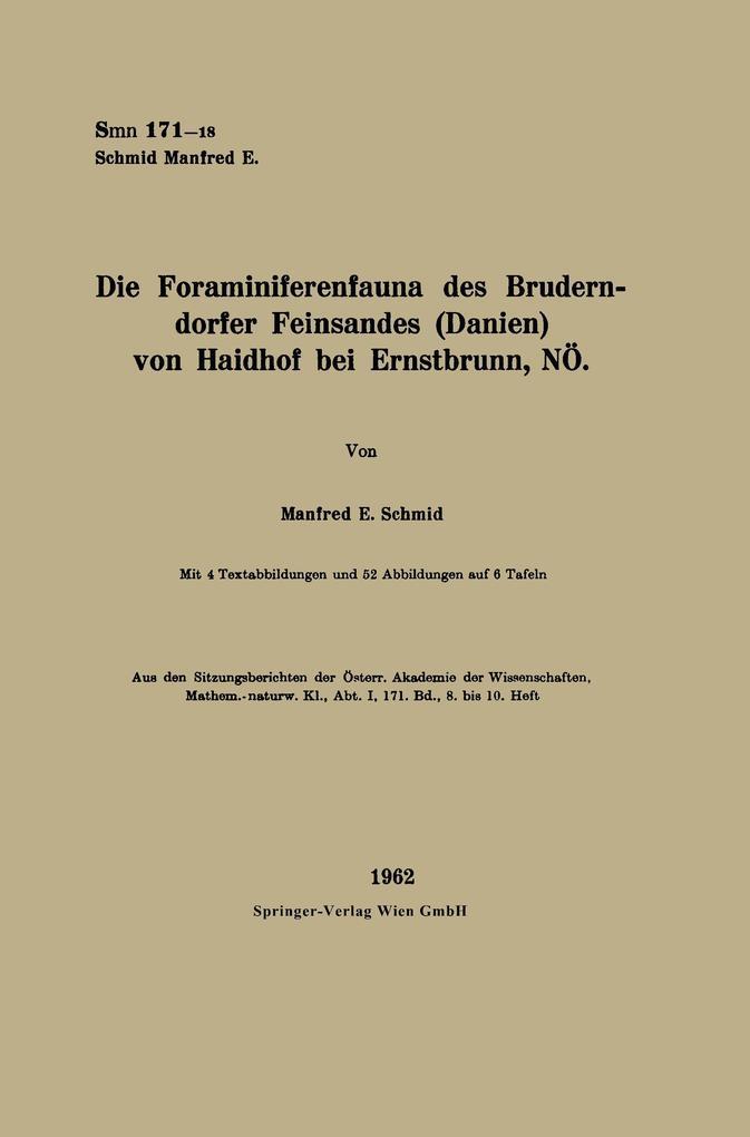 Die Foraminiferenfauna des Bruderndorfer Feinsandes (Danien) von Haidhof bei Ernstbrunn, NÖ als Buch (kartoniert)