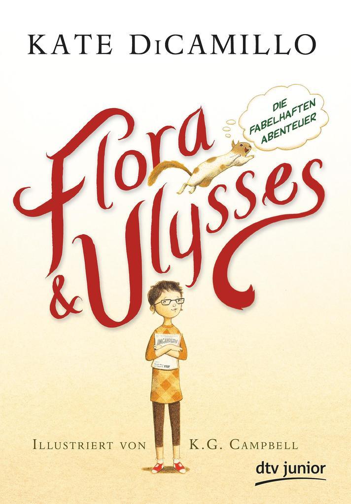 Flora und Ulysses - Die fabelhaften Abenteuer als Buch