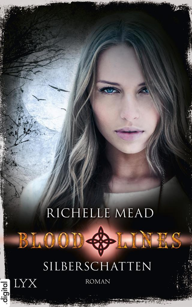 Bloodlines 05. Silberschatten als eBook epub